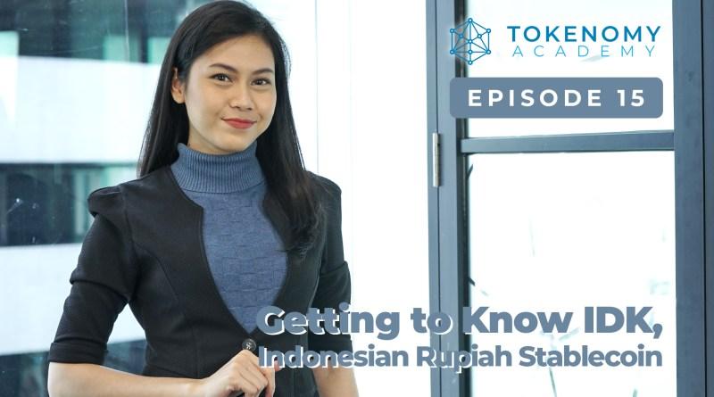 Tokenomy学院第15期:了解IDK- 印尼卢比稳定币