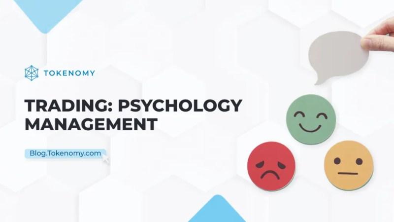 Trading: Psychology Management