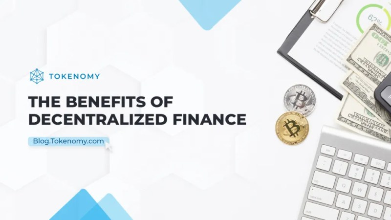 The benefits of Decentralized Finance