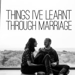 Things I've Learnt Through Marriage