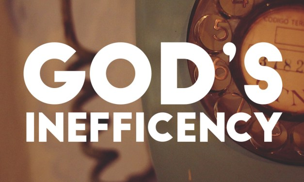 God's Inefficiency