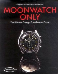 Moonwatch Only The Ultimate Speedmaster Guide