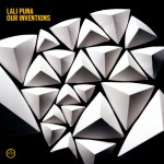Lali Puna – Our Inventions