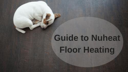 Nuheat Floor Heating Guide