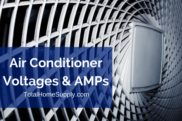 All About Air Conditioner Amps And Voltage A Guide