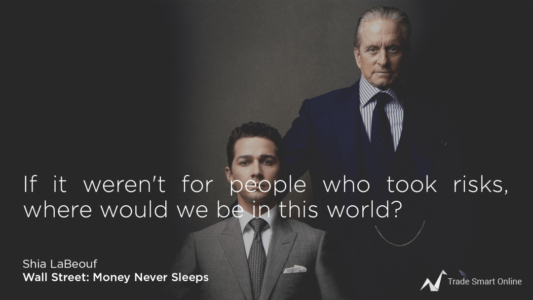 wall street money never sleeps shia lebeouf quotes michael douglas quotes trade smart online