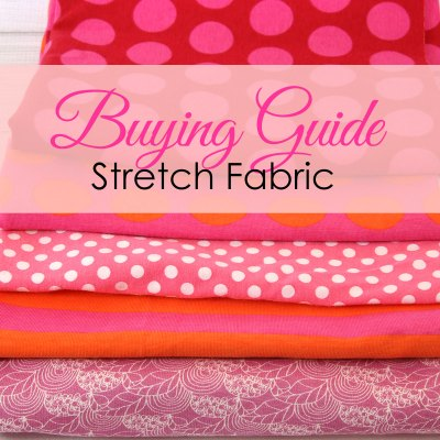 Sewing Stretch Fabric – Types of stretch fabric