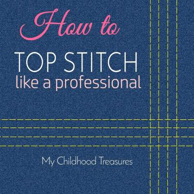 Top Stitching – 9 Great Tips for Beginners