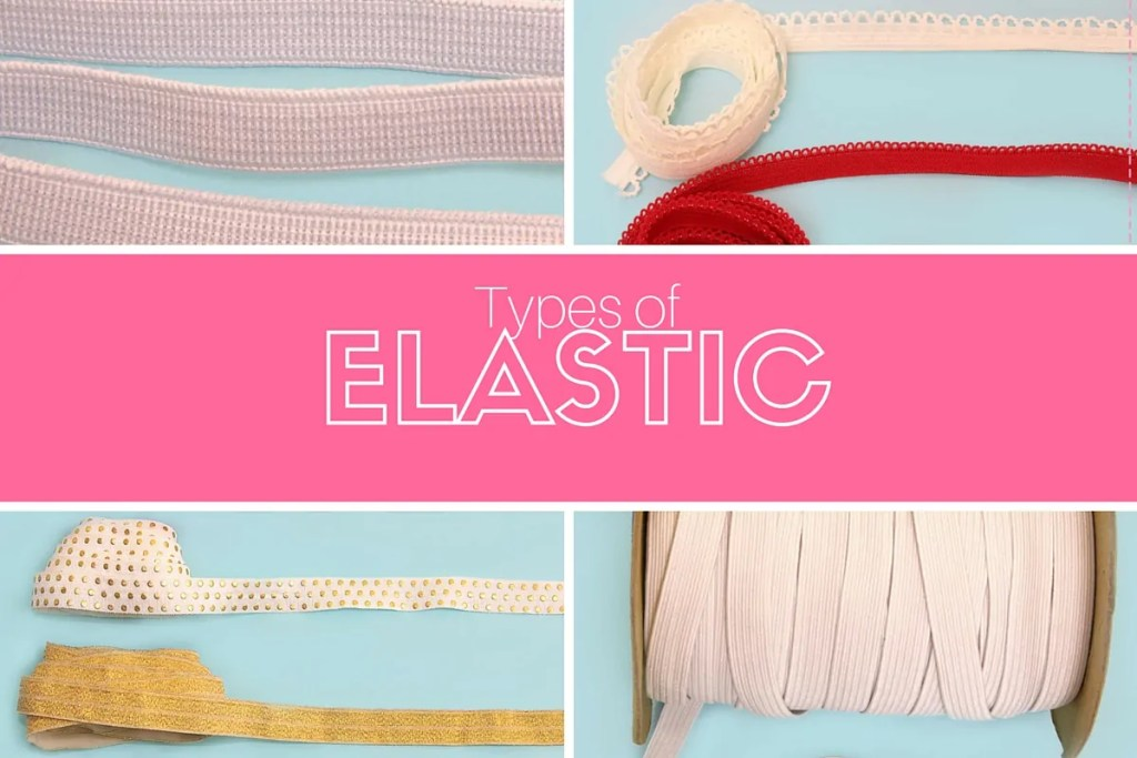 types of elastic