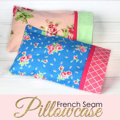 How to Make a Pillowcase – Pillowcase Pattern in 3 Sizes