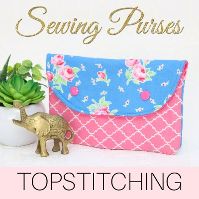 Topstitching: 8 Steps to topstitch bags & clutches