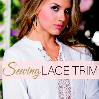 How to Sew Lace Trim: Sewing Lace Flat & How to Sew Lace Inserts
