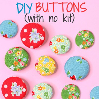 How to Make Fabric Buttons (Without a kit or machine)