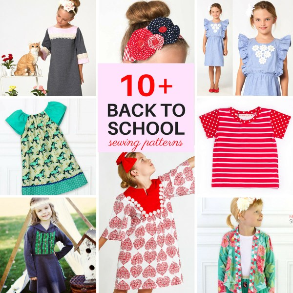 Back to School Sewing Ideas for Girls