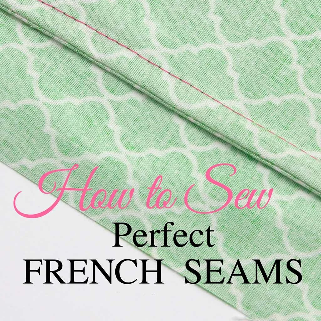 French seams, how to sew a French seam
