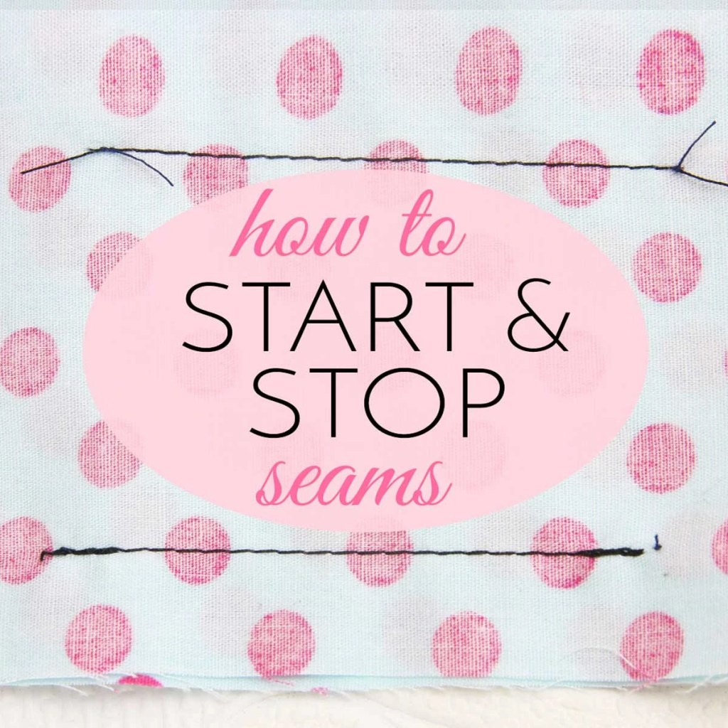 how to stop and start a seam sewing