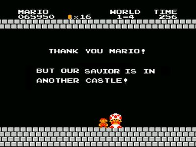 Thank you Mario, but our savior is in another castle
