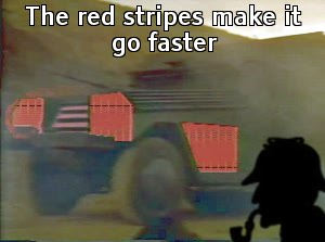 The red stripes make it go faster