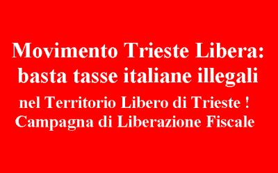 Campagna di liberazione fiscale per i cittadini e le imprese di Trieste
