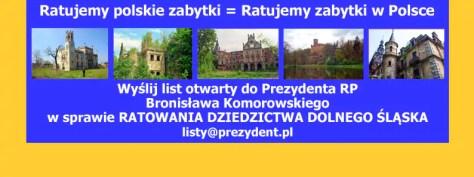 21 Wyślij list otwarty do Prezydenta RP W SPRAWIE RATOWANIA DZIEDZICTWA DOLNEGO ŚLĄSKA