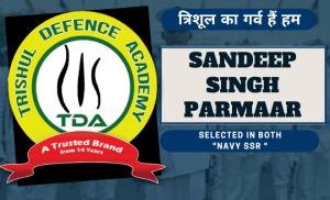 Navy SSR Selection- Sandeep Singh Parmaar