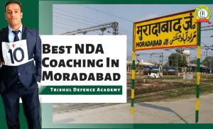 Best NDA Coaching In Moradabad