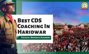 Best CDS Coaching In Haridwar