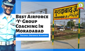 Best Air Force Y- Group Coaching In Moradabad