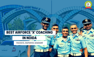 Best Air Force X Group Coaching In Noida