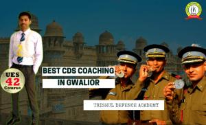 Best CDS Coaching In Gwalior