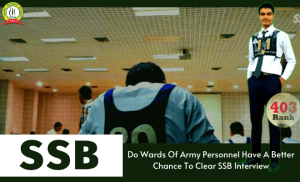 Do Fauji Kids Have A Better Chance To Clear SSB Interview?