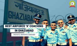 AirForce X GROUP Coaching in Ghaziabad
