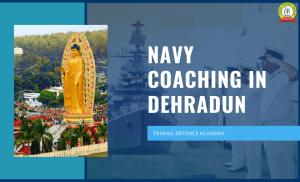 Navy Coaching In Dehradun