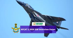 AFCAT 2 2020 SSB Interview Dates