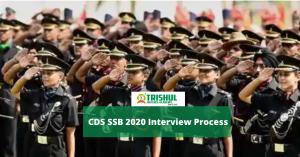 CDS SSB 2020 Interview Process