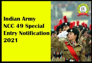 Indian Army NCC 49 Special Entry Notification 2021