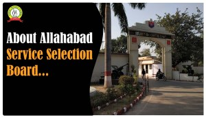 About Allahabad Service Selection Board