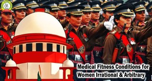 'Medical Fitness Conditions for Women Irrational & Arbitrary'
