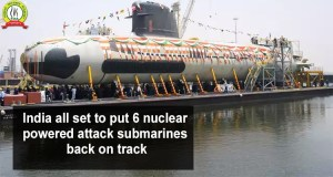 India All Set to Put 6 Nuclear-Powered Attack Submarines Back on Track