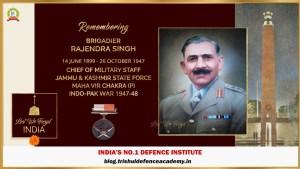 The Classic Hero Of 1947 Indo-Pak War – Brigadier Rajendra Singh