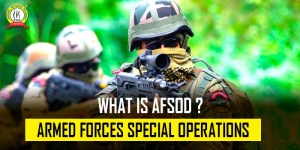 What Is AFSOD – Armed Forces Special Operations Division