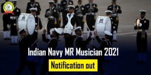 Indian Navy MR Musician 2021 Notification