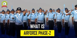 What Is Air Force Phase 2 Examination ?