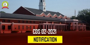 CDS 2 2021 Notification Released