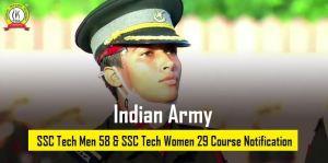 Indian Army SSC Tech Men 58 & SSC Women 29 Course 2021 (Short Notice)