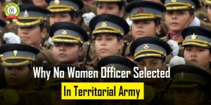 Despite Eligibility Since 2019 No Women Officer Selected In Territorial Army