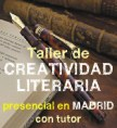taller de creat literaria madrid