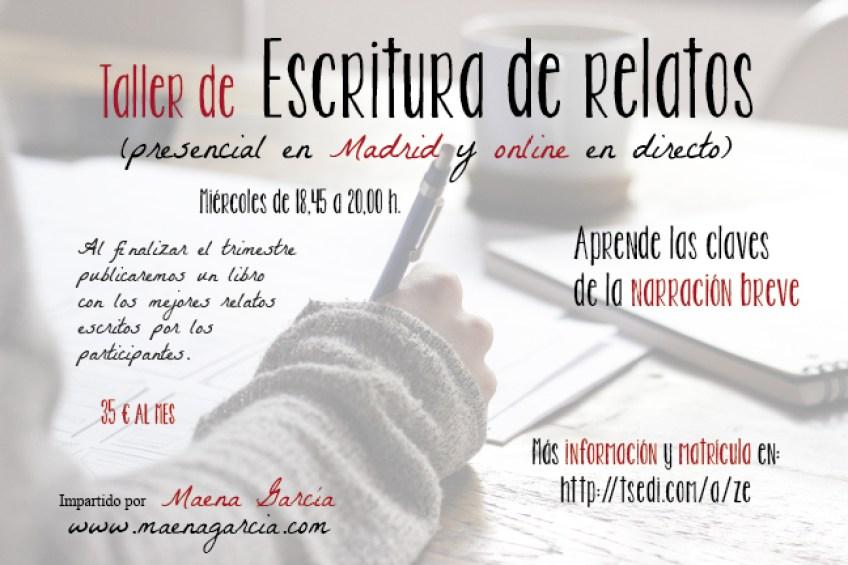 Taller escritura de relatos madrid y online en directo