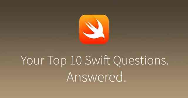 Your Top 10 Swift Questions Answered.  via Udacity.