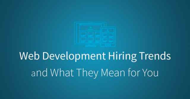 Web Development Hiring Trends